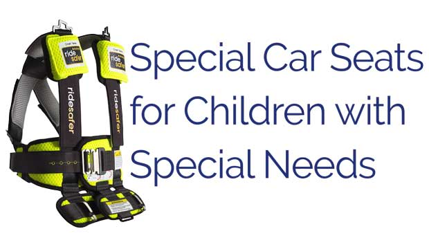 Special Needs Car Seat - Safe Ride 4 Kids