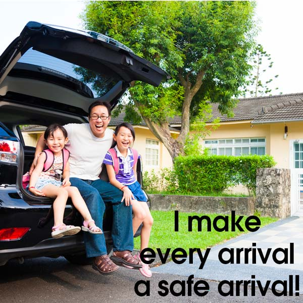 make every arrival a safe arrival